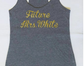 Eco  Future Mrs. Tank Top. Wedding Clothing. Personalized date Shirt. Mrs. Last Name Tank top. Bridal Shower Gift. Wedding Tank Top.