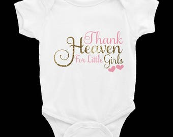 Thank Heaven For Little Girls - Baby Girl Onesie - Baby Girl Shirt - Thank Heaven - Bodysuits - Girls Clothing - Baby Shower Gifts - Baby