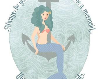 Always be a mermaid 8x10 print