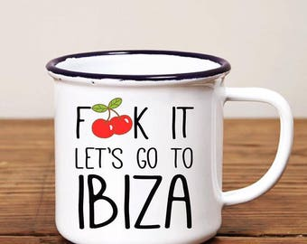 Let's go to Ibiza enamel mug