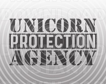 Unicorn Protection Agency for Fathers Daughters SVG File -Commercial & Personal Use- Cricut,Silhouette,Cameo,Iron on Vinyl for T-shirts
