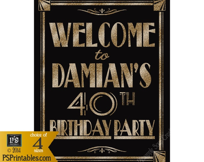 Printable personalized Birthday Welcome sign in gold OR silver - Art Deco-Roaring 20's-instant download