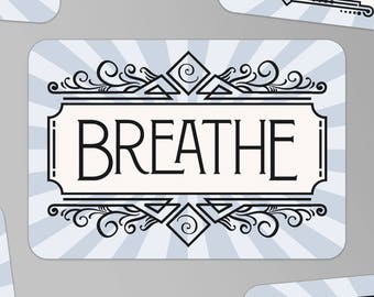 Breathe—sticker relax relaxation self-care breath gentle yoga spirituality health stress calm love peace spiral gift