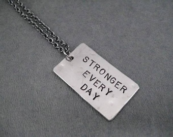 STRONGER EVERY DAY Necklace  - Motivational Strength Modern Dog Tag Necklace on Gunmetal Chain - Stay Strong - Keep Fighting - Inspire - Run