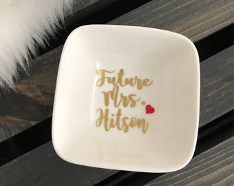 Ring Holder, Engagement Gift, Future Mrs Gift, Personalized Ring Dish, Jewelry Dish, Engagement Ring Dish, Bride to Be, Bridal Shower