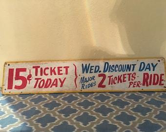 Rare antique carnival ticket sign
