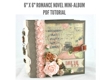 "6""x6"" Romance Novel Scrapbook Mini-Album PDF Tutorial"