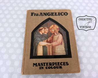 Vintage hard cover BOOK Fra Angelico Masterpieces in Colour Religious Beautiful art