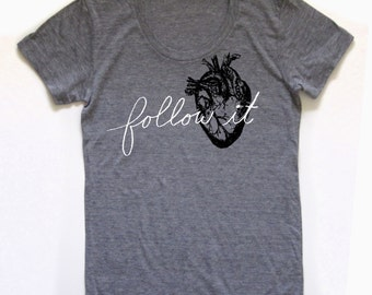 heart shirt, heart tshirt, graphic t, follow your heart, woman fashion t, gray tshirt, screen print, silkscreen, free shipping