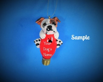 English Bulldog Christmas Holidays Light Bulb Ornament Sally's Bits of Clay PERSONALIZED FREE with dog's name