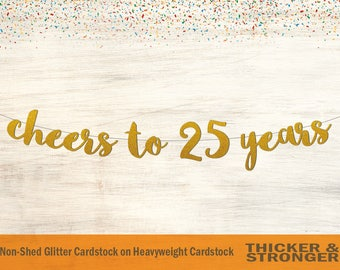Cheers To 25 Years Banner, Script Font - Birthday Banner, party decor, 25th birthday party decor, 25th anniversary