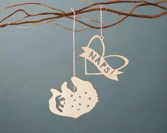 Sloth loves Naps Wooden Holiday Christmas Ornaments- Lasercut Birch (set of 2)