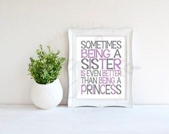 Sometimes Being a Sister | Custom Colors | Nursery Art | Subway Art | Nursery Decor 5x7 | 8x10 | 11x14 (GL000073)