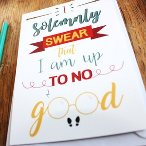 "Carte A6, ""I solemnly swear that I am up to no good"", Harry Potter, typography"