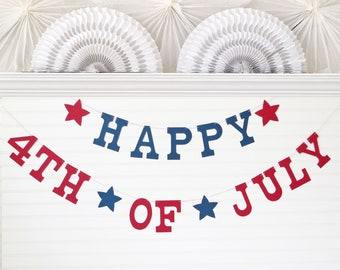 Happy 4th of July Banner - 5 inch Letters - Patriotic Decoration July 4th Banner 4th of July Decor Summer Banner July 4th Party Banner Sign