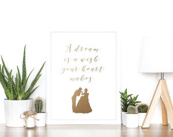 A dream is a wish your heart makes - Cinderella - Rose Gold Foil Print