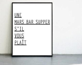 Une Mars Bar Supper S'il Vous Plaît - Scottish Banter Print