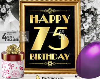 Happy 75th Birthday Sign, Printable 75th Birthday Decor Roaring 20s Gatsby Birthday Party Decoration, Art Deco Black Gold ▷ Instant Download