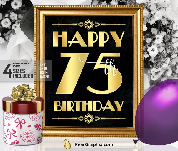 Happy 75th Birthday Sign Printable 75th Birthday Decor