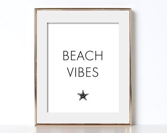 California Wall Art California Poster Digital Download Beach Vibes Poster Beach Vibes Print California Beach Printable Art Black and White
