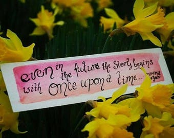 Once Upon a Time Quote Watercolor Bookmark