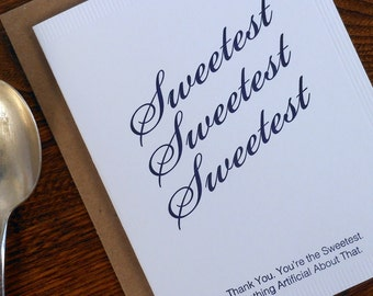 letterpress thank you you're the sweetest sugar packet greeting cards pack of 6 nothing artificial about that sweetener
