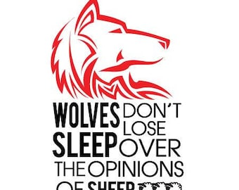Wolves Don't Lose Sleep Over the Opinions of Sheep // Silhouette - Cameo - Cricut //  Clip Art, SVGs , Instant Download
