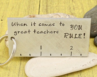 Teacher Appreciation Gift | Mentor Gift | Thank You Gift | Teacher Recognition | -YOU RULE - Hand stamped keychain by IIWII Emporium
