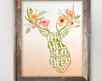 Oh Hello Deer Printable • Watercolor Floral Deer Print • Entryway Art Welcome Home Decor •  Antler Typography Gallery Wall • 11x14 8x10