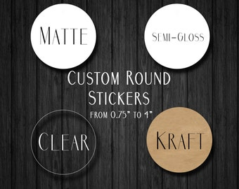 "Custom Round Stickers - Custom Labels - Round Labels -  Custom Clear Stickers -  Custom Stickers - Logo Stickers - From 0.75"" to 3.5""!"