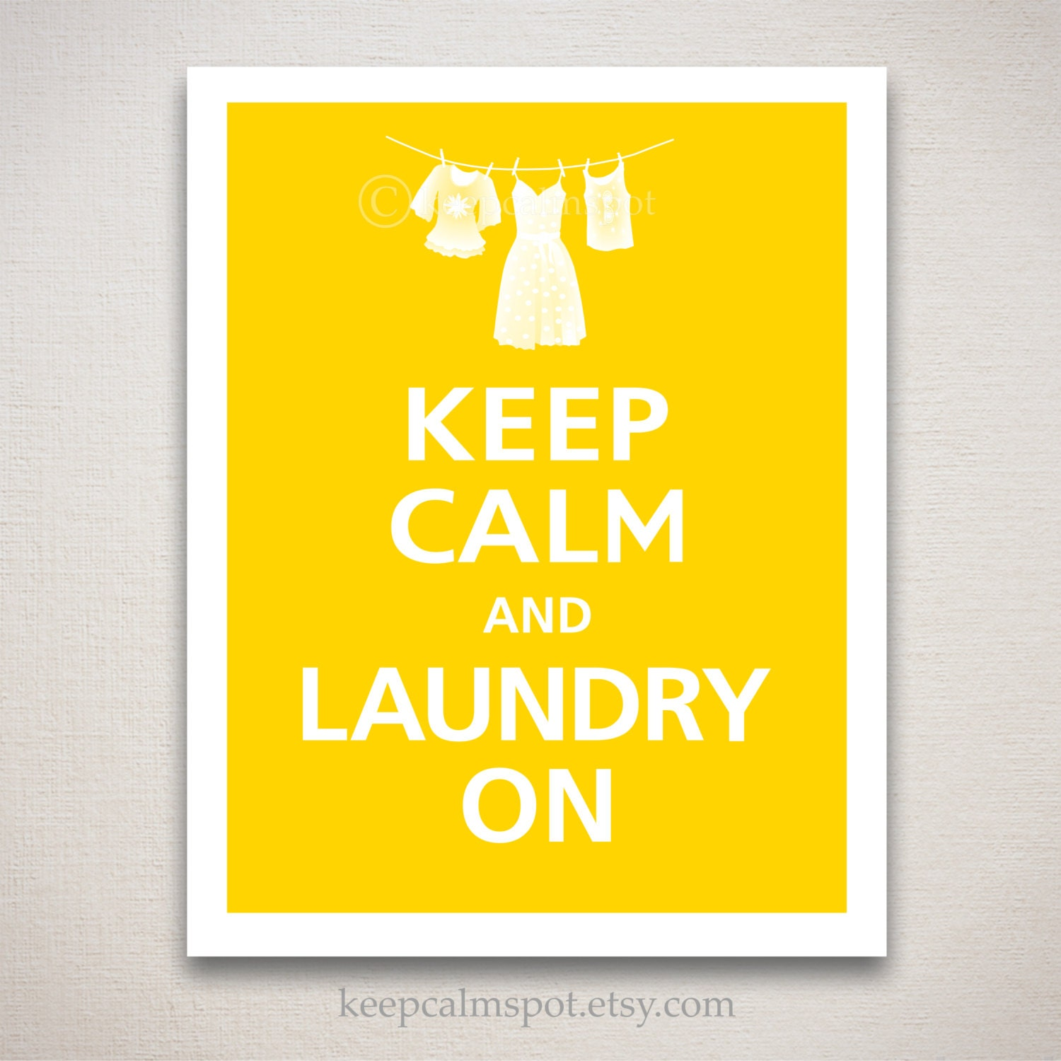 Laundry Room Art Keep Calm and LAUNDRY ON Typography Print