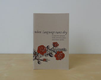 When Language Runs Dry - a zine for people with chronic pain and their allies