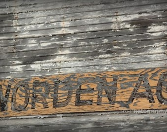 old sign photos - old sign - painted signs - rural photo - fine art photography - farm