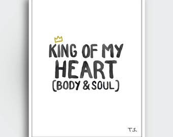 King Of My Heart - Taylor Swift Lyrics - Downloadable Print - Water Color