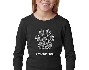 Girl's Long Sleeve T-Shirt - Created out of Words Rescue Mom