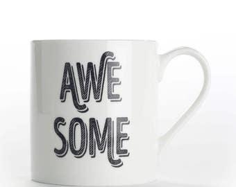 "Coffee mug, coffee cup ""Awesome"" bone china mug"