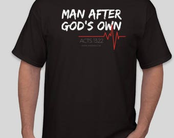 Man After God's Own Heart T-Shirt
