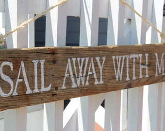 Sail Away With Me- reclaimed wood sign, coastal chic