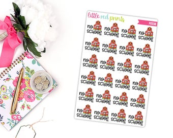 No School Planner Stickers for the Erin Condren Life Planner, School Sticker, School Planner Sticker, No School Planner Sticker - [P0338]