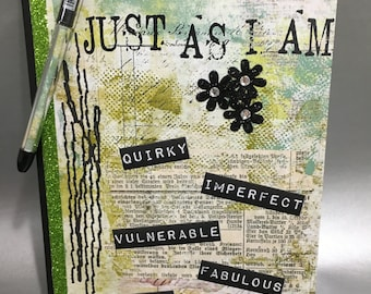 Just As I Am - Altered Composition Notebook / Journal