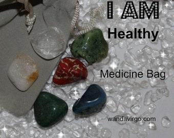 Healthy Crystal Medicine Bag I AM Healthy  / Recovering / Illness