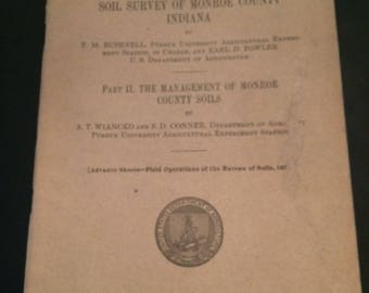 1928 Soil Survey of Monroe Co., Indiana- US Dept of Agriculture- w/Large Color Map!