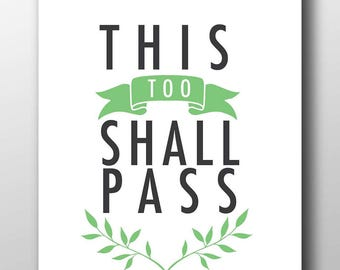 This too shall pass,This to shall pass,This too shall pass print,printable,quote,mourning gift,inspirational print,inspirational quote