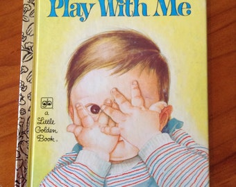 Play With Me - A Little Golden Book - Golden Press Wisconsin - Eloise Wilkin Illustrations - 5th Printing 1976