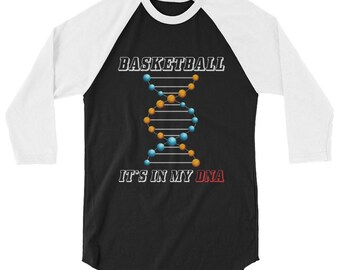 Basketball It's In My DNA 3/4 Sleeve Raglan Baseball Shirt