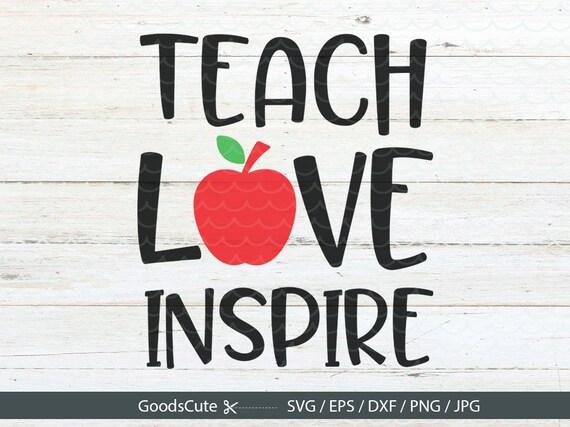 teach love inspire svg teacher life svg teacher svg teaching rh etsy com teacher clip art free teacher clip art free images