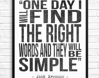Jack Kerouac Quote Print, Writers Gift, Writers Quote, Book Quote, Teachers Gift, Literary Wall Art