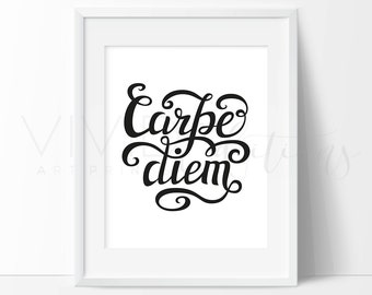 Motivational Quote Print, Carpe Diem, Seize the Day, Hand Lettered Black and White Inspirational Wall Art, Minimalist Home Decor, Not Framed