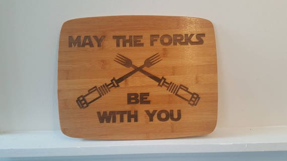 May The Forks Be With You Bamboo Cutting board