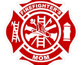 "Firefighter's Mom (T29) Maltese Cross 4"" Vinyl Decal Sticker Car Window"